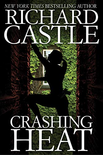 Richard Castle Raging Heat Ebook