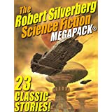 The Robert Silverberg Science Fiction MEGAPACK®