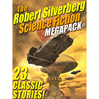 The Robert Silverberg Science Fiction MEGAPACK