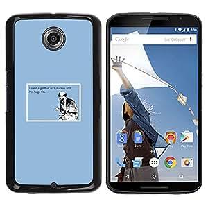 Qstar Arte & diseño plástico duro Fundas Cover Cubre Hard Case Cover para Motorola NEXUS 6 / X / Moto X Pro ( Shallow Girl Quote Funny Big Tits Man Love Life)