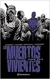 Los muertos vivientes Edición integral nº 06/08 Los