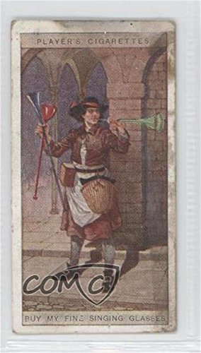 Buy My Fine Singing Glasses COMC REVIEWED Good to VG-EX (Trading Card) 1916 Player's Cries of London 2nd Series - Tobacco [Base] - Buy London Glasses