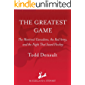 The Greatest Game (English Edition)