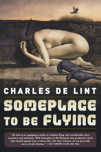 Someplace to Be Flying (Newford)