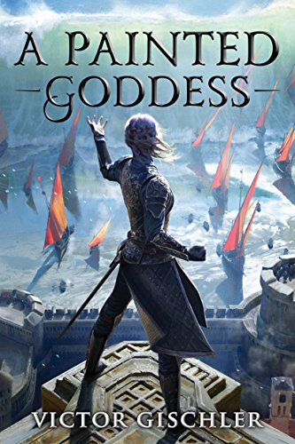 (A Painted Goddess (A Fire Beneath the Skin Book 3))