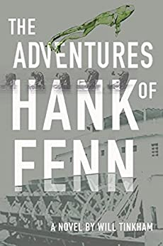 The Adventures of Hank Fenn (Americana Book 4) by [Tinkham, Will]