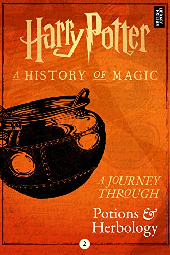 A Journey Through Potions and Herbology (A Journey Through... Book 2) -