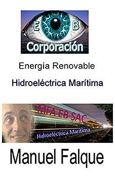 Energia Renovable: Hidroeléctrica Marítima de [Ros, Laura Levy]