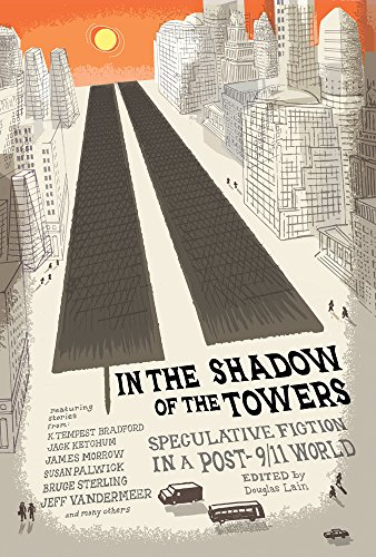 In the Shadow of the Towers: Speculative Fiction in a Post-9/11 World (The Disaster Artist Based On A True Story)