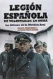 img - for LEGION ESPA OLA DE VOLUNTARIOS EN RUSIA book / textbook / text book