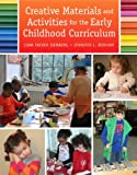 img - for Creative Materials and Activities for the Early Childhood Curriculum book / textbook / text book