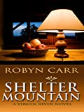 Shelter Mountain, Robyn Carr, 1597225932