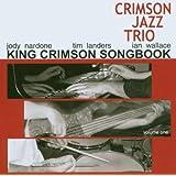 King Crimson Songbook Vol.1