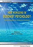 New Horizons in Buddhist Psychology, , 0981907660