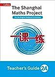 The Shanghai Maths Project Teacher's Guide Year 2