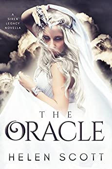 The Oracle: A Siren Legacy Novella (The Siren Legacy Book 0) by [Scott, Helen]