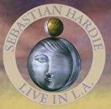 Livein Los Angeles by Sebastian Hardie (2002-01-28)