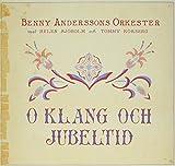 Music : O Klang Och Jubeltid by Benny Andersson (2011-06-28)