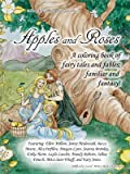 img - for Apples and Roses; A coloring book of fairy tales and fables, familiar and fantasy book / textbook / text book