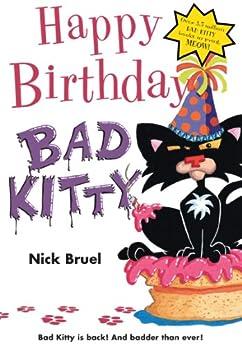 Happy Birthday, Bad Kitty by [Bruel, Nick]