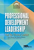 Professional Development Leadership and the Diverse Learner, Jack Rhoton, 0873551869