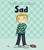 img - for Dealing with Feeling Sad book / textbook / text book