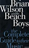 Brian Wilson and the Beach Boys, John Tobler and Andrew Doe, 1844494268