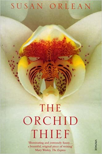Book The Orchid Thief: A True Story of Beauty and Obsession