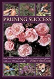 img - for Pruning Success: How and when to prune all the key plants in your garden, with over 190 photographs book / textbook / text book