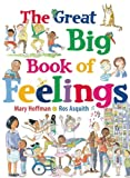 The Great Big Book of Feelings, Mary Hoffman, 1847802818