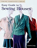 Easy Guide to Sewing Blouses: Sewing Companion