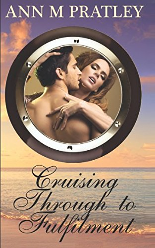Book: Cruising Through to Fulfilment by Ann M. Pratley