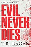 img - for Evil Never Dies (The Lizzy Gardner Series) book / textbook / text book
