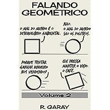 Falando Geométrico: Volume 2
