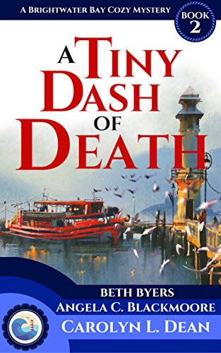 (A TINY DASH OF DEATH: A Brightwater Bay Cozy Mystery (book 2) (Brightwater Bay Cozy Mysteries))