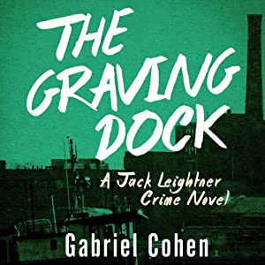 The Graving Dock Audiobook