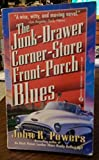 The Junk-Drawer Corner-Store Front-Porch Blues (Signet)