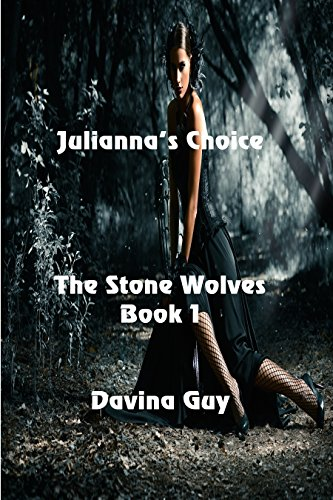 Julianna's Choice (The Stone Wolves Book 1) by [Guy, Davina]