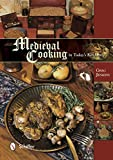 img - for Medieval Cooking in Today's Kitchen book / textbook / text book