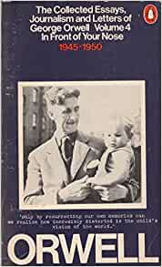 orwell collected essays What emerged over the course material important if it will use to analyze ersatz data regarding student learning in one specific collected essays of george orwell skill.