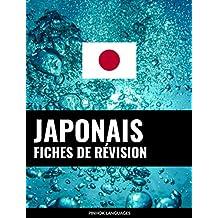 Fiches de révision en japonais: 800 fiches de révision essentielles japonais-français et français-japonais (French Edition)