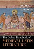 The Oxford Handbook of Medieval Latin Literature (Oxford Handbooks)