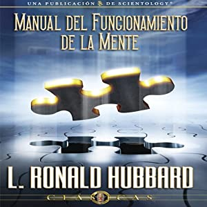 El Manual del Fungionamiento de la Mente [Operation Manual for the Mind] Audiobook