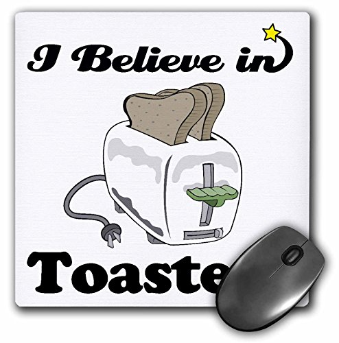 Price comparison product image 3dRose I Believe In Toasters - Mouse Pad, 8 by 8 inches (mp_105654_1)