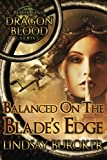 Balanced on the Blade's Edge (Dragon Blood) (Volume 1) by  Lindsay A Buroker in stock, buy online here