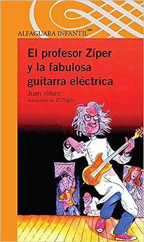 Amazon.com: El profesor Zíper y la fabulosa guitarra eléctrica ...