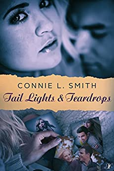 Tail Lights and Teardrops by [Smith, Connie L.]