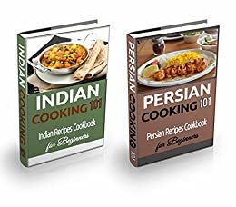 Indian food persian food recipes box set easy and simple indian indian food persian food recipes box set easy and simple indian and iranian forumfinder Images