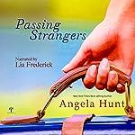 Passing Strangers | Angela Hunt