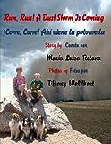 img - for Run, Run! A Dust Storm Is Coming/ Corre, corre! Ahi viene la polvareda book / textbook / text book